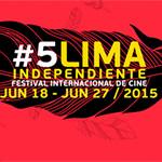 5 edición del Festival de Cine 'Lima Independiente'